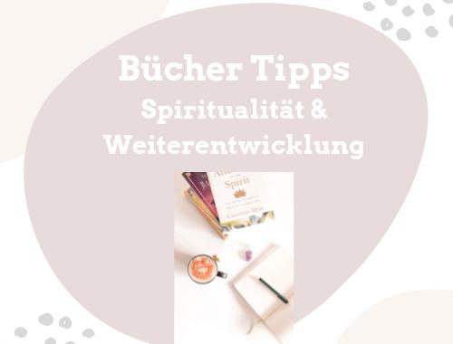 Bücher Tipps Spiritualität Persönlichkeitsentwicklung