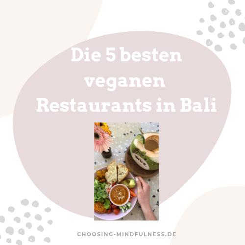 die 5 besten veganen Restaurants in Bali