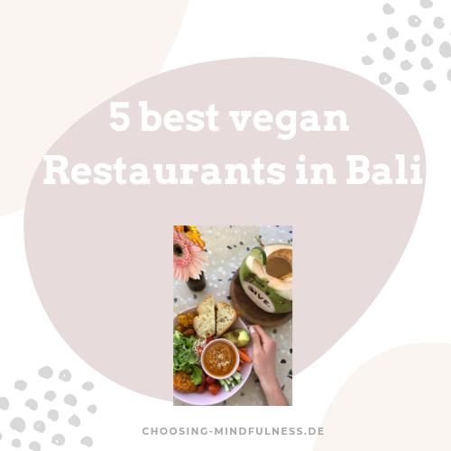 5 best vegan Restaurants in Bali
