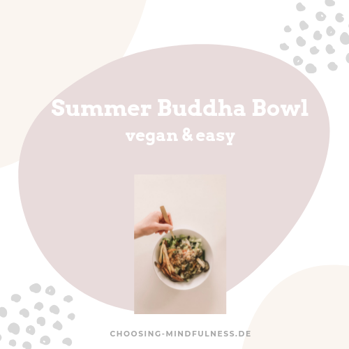 Summer Buddha Bowl vegan and easy