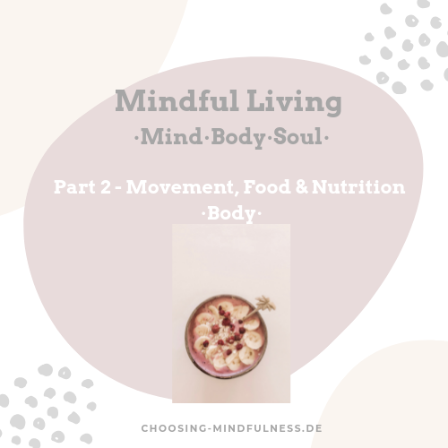 mindful living nutrition food and movement